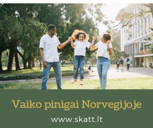 Vaiko pinigai Norvegijoje 3